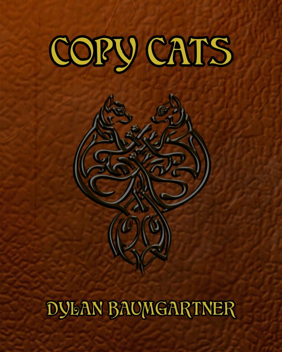 View Copy Cats by Dylan Baumgartner