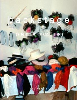 Backstage - Paris 1974 - 1989 book cover