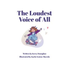 The Loudest Voice of All book cover