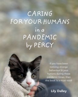 Caring For Your Humans in a Pandemic by Percy book cover