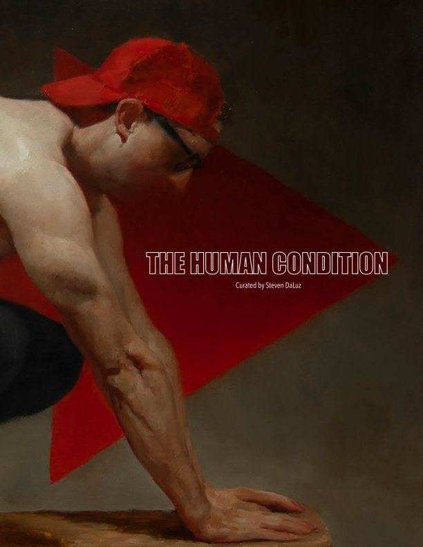View The Human Condition by Steven DaLuz