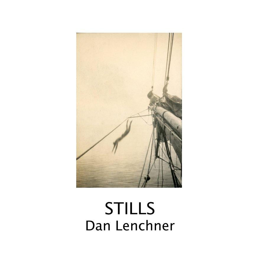 View Stills by Dan Lenchner