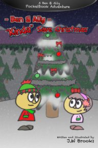"Ben and Ally ""Kinda"" Save Christmas book cover"