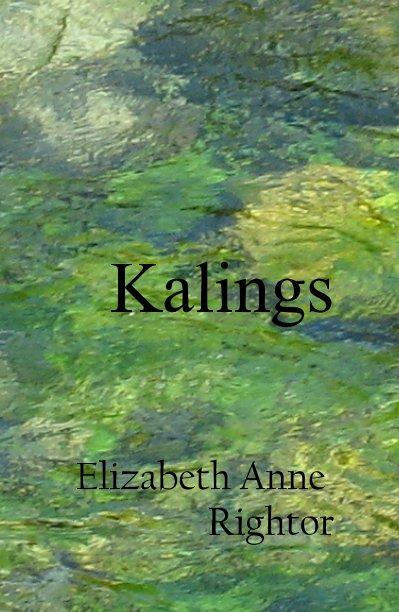 View Kalings by Elizabeth Anne Rightor