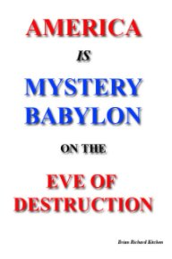America is Mystery Babylon on the Eve of Destruction book cover