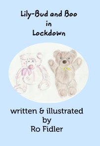 Lily-Bud and Boo in Lockdown. book cover