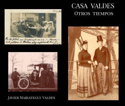 MARQUESES DE CASA VALDES     Otros tiempos book cover