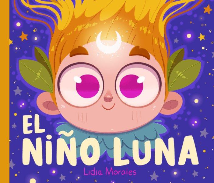 View El niño luna by Lidia Morales Estévez