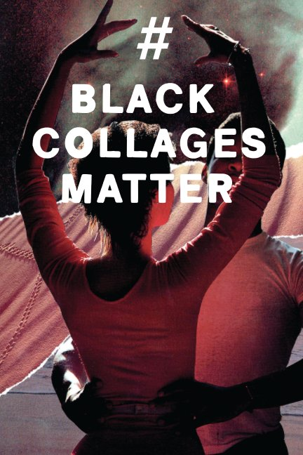 View #blackcollagesmatter by Brittany M. Reid and ABC