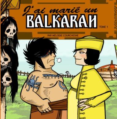 J'ai marié un balkaran book cover