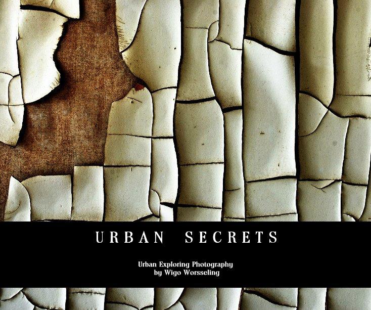 View URBAN SECRETS by Wigo Worsseling