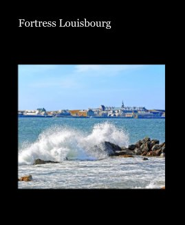 Fortress Louisbourg book cover