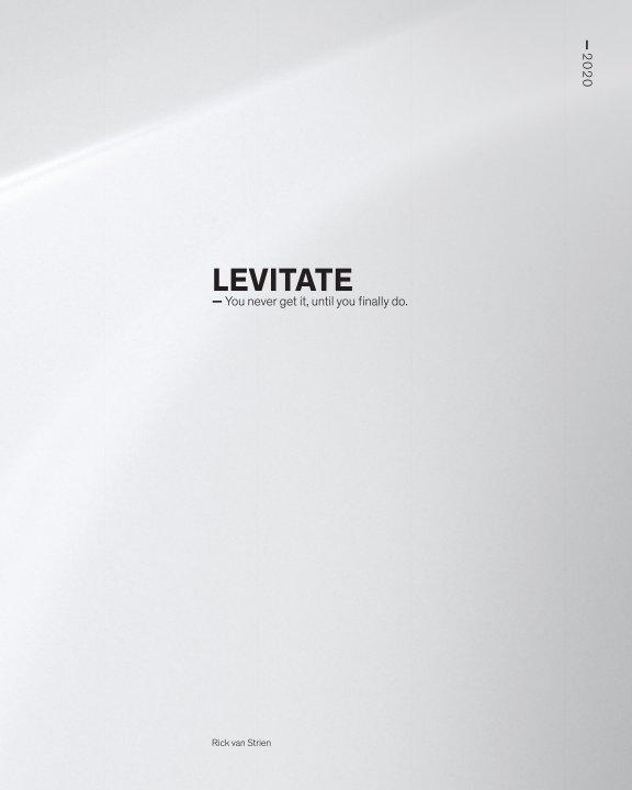 Bekijk Levitate Vol. 1 op Rick van Strien
