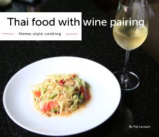 Thai food with wine pairing book cover