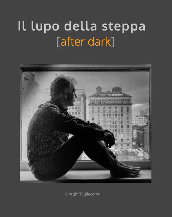 View Il lupo della steppa by Giorgio Tagliacarne