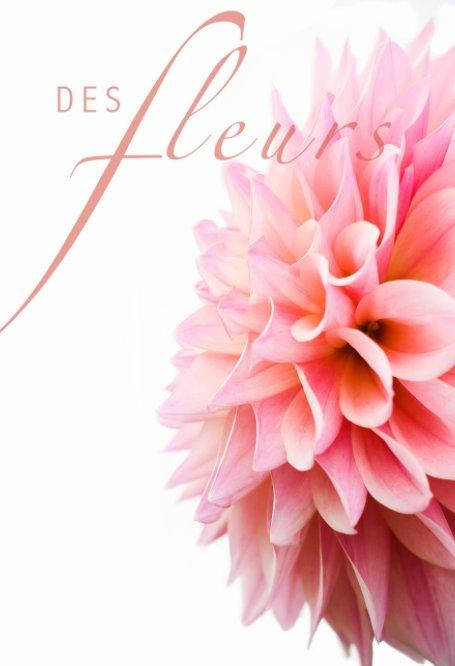 View des Fleurs by Rebecca Douglas