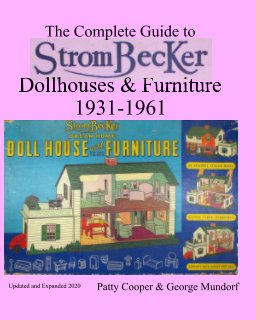 Strombecker Dollhouses and Furniture 1931-1961 book cover