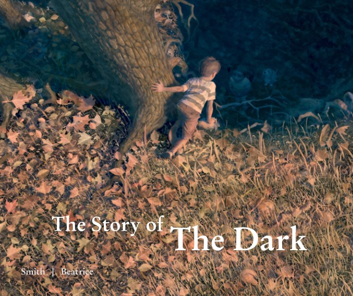 View The Story of The Dark by Roger S Smith