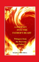 A Journey into the Father's Heart book cover