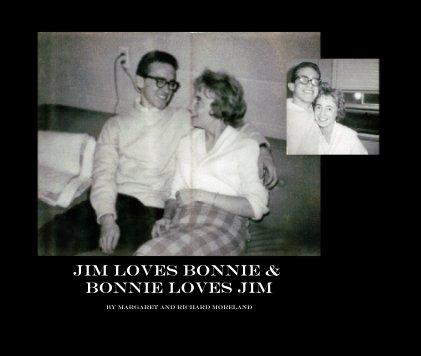 Jim Loves Bonnie & Bonnie Loves Jim book cover