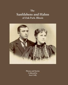 The Sanftlebens and Hahns of Oak Park, Illinois book cover
