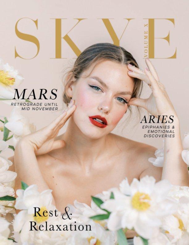 View Skye Magazine - Volume 10 by Skye Magazine