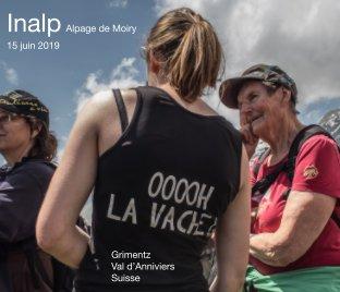 Inalp Alpage de Moiry 2019 book cover
