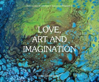 Love, Art and Imagination book cover