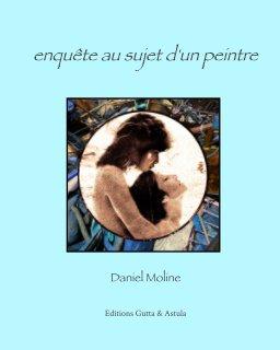 Enquête au sujet d'un peintre book cover