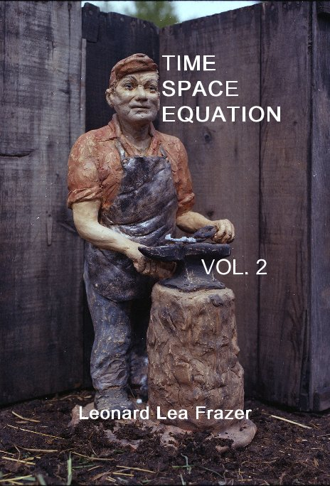 View Time Space Equation Vol. 2 by Leonard Lea Frazer
