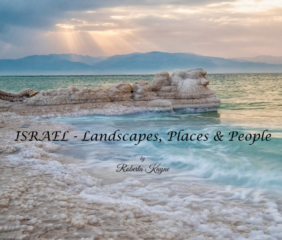 View Israel - Landscapes, Places and People by Roberta Kayne