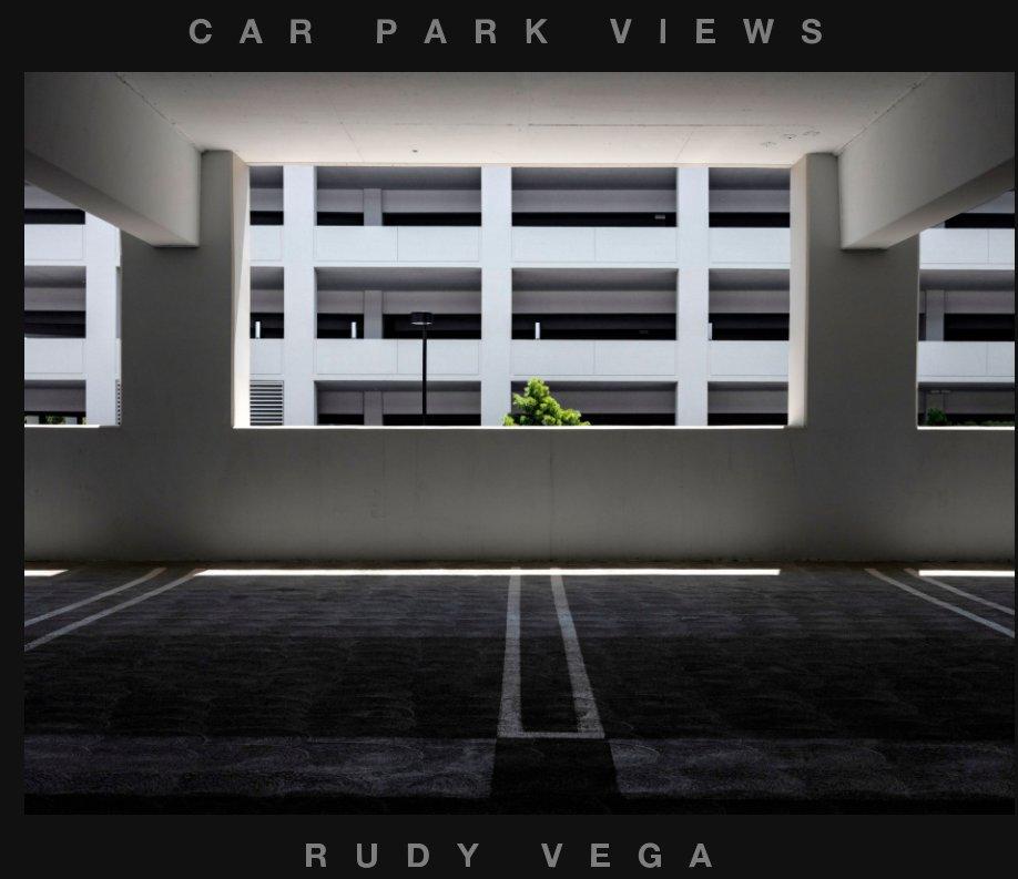 View Car Park Views by RUDY VEGA