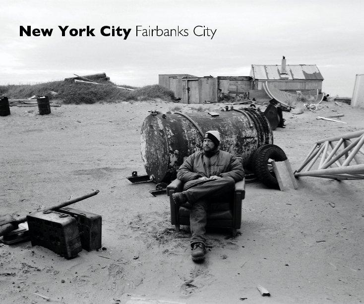 View New York City Fairbanks City by Ed Gold Fotografía
