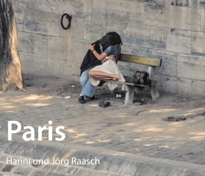 View Paris by Hanni und Jörg Raasch