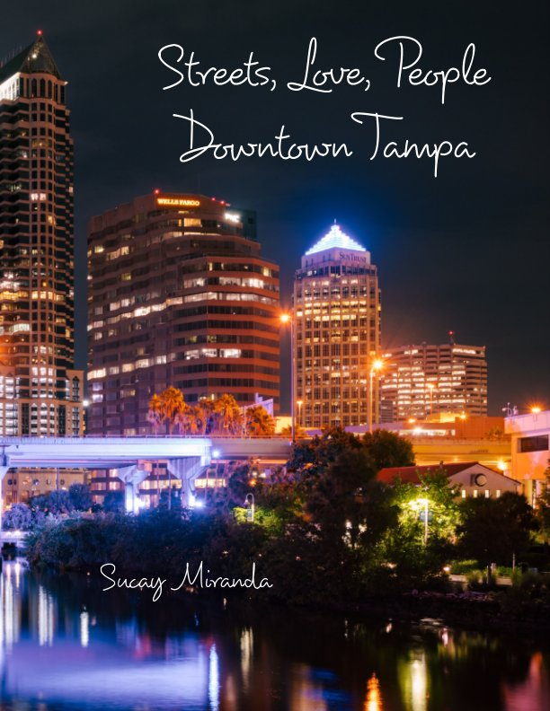 View Streets, Love, People in Downtown Tampa (Photo Zine) by Sucay Miranda