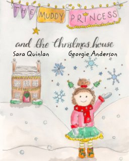 The Muddy Princess And The Christmas House book cover
