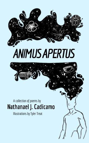 View Animus Apertus by Nathanael J. Cadicamo