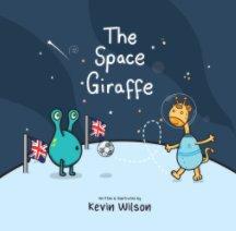The Space Giraffe book cover