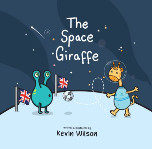 View The Space Giraffe by Kevin Wilson