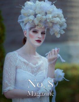 No. 8™ Magazine - V25-I2 - 1st Anniversary Volume book cover