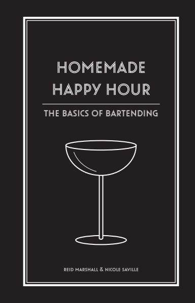 View Homemade Happy Hour by Reid Marshall, Nicole Saville