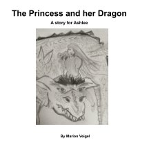 The Princess and her Dragon book cover