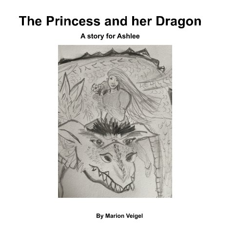 View The Princess and her Dragon by Marion Veigel