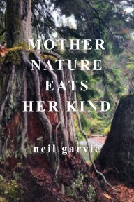 Mother Nature Eats Her Kind book cover