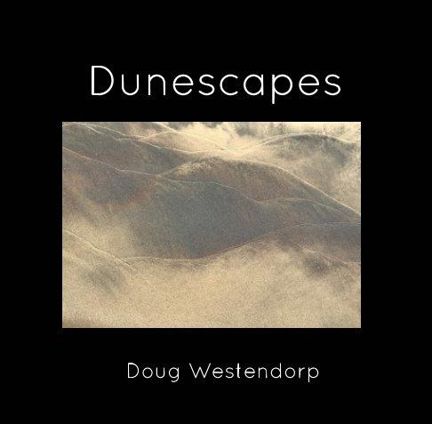 Dunescapes nach Doug Westendorp anzeigen