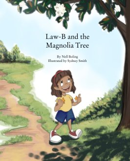 Law-B and the Magnolia Tree book cover