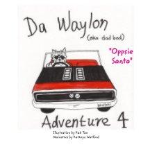 Da Waylon Adventure Xmas book cover