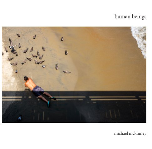 View human beings by Michael McKinney