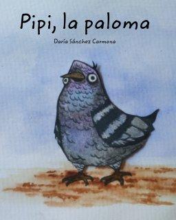 Pipi, la paloma book cover