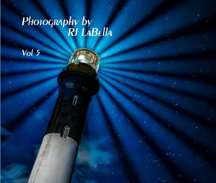 Photography by RJ LaBella book cover